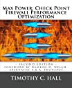 Max Power: Check Point Firewall Performance Optimization