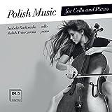 Polish Music for Cello & Piano by Jakub Tchorzewski (2013-08-03)