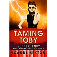 Taming Toby: Summer Envy (Sinful Seasons Collection Book 1) (English Edition)