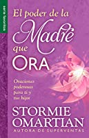 El poder de la madre que ora/ The Power of a Praying Mom