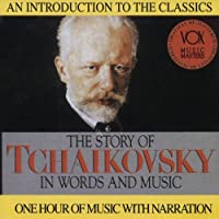 The Story of Tchaikovsky in Words and Music (1995-05-03)
