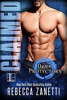 Claimed (Dark Protectors) by [Zanetti, Rebecca]