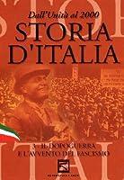 Storia D'Italia #03 - Il Dopoguerra E L'Avvento Del Fascismo [Italian Edition]