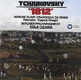 チャイコフスキー:序曲《1812年》、スラヴ行進曲、幻想曲《フランチェスカ・ダ・リミニ》、他
