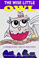 The Wise Little Owl: Conversations With Five-year-old Madison Aniya