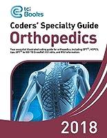 Coders' Specialty Guide 2018: Orthopedics (Volume I & II) [並行輸入品]