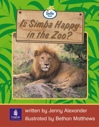 Info Trail Emergent Stage Is Simba Happy In The Zoo? Non-fiction (LITERACY LAND)の詳細を見る