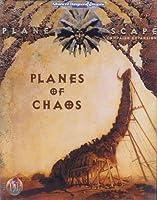 Planes of Chaos (PLANESCAPE CAMPAIGN EXPANSION)