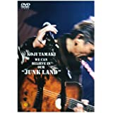 """WE CAN BELIEVE IN OUR""""JUNK LAND"""" [DVD]"""