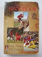 Boy Scout Handbook Trail to Eagle