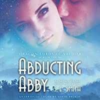Abducting Abby (Dragon Lords of Valdier Series, Book 1)