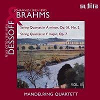 Brahms / Dessoff: String Quartet in A Minor / String Quartet in F Major, Vol. 3 by Manderling Quartet (2007-11-06)