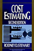 Cost Estimating (New Dimensions in Engineering)