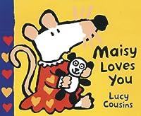 Maisy Loves You Small Board Book