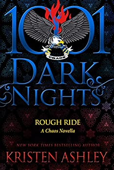 Rough Ride: A Chaos Novella by [Ashley, Kristen]