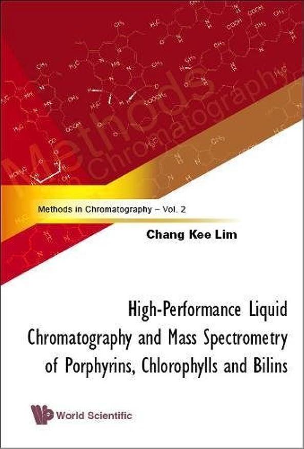 オープナー液化するキャンプHigh-Performance Liquid Chromatography and Mass Spectrometry of Porphyrins, Chlorophylls and Bilins: Methods in Chromatography