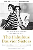 The Fabulous Bouvier Sisters: The Tragic and Glamorous Lives of Jackie and Lee 画像