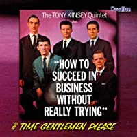 How to Succeed in Business Without Really Trying / Time Gentleman Please