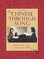Chinese Through Song (Global Academic Publishing)