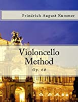 Violoncello Method: Op. 60