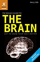 The Rough Guide to the Brain (2nd) (Rough Guides)
