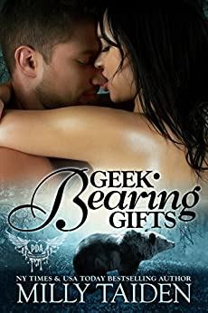 Geek Bearing Gifts (Paranormal Dating Agency, Book 2) by [Taiden, Milly]