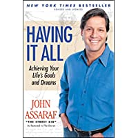 Having It All: Achieving Your Life's Goals and Dreams (English Edition)