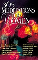 365 Meditations for Women: 12 Leading Christian Women