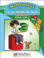 NewPath Learning I Love Hands-On Math Reproducible Workbook Grade 3 [並行輸入品]