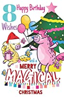 8 Happy Birthday Wishes And A Merry Magical Christmas: Unicorn Sketchpad For Girls Born On Christmas Day - 8 Years Old Birthday Gifts - Sketchbook To Draw And Sketch In - Born On December 25th