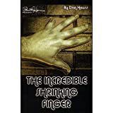 MMS Incredible Shrinking Finger by Dan Hauss - Trick