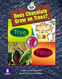 Does chocolate grow on trees? Info Trail Emergent stage Non-fiction Book 24 (LITERACY LAND)