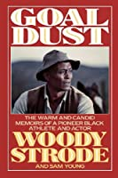 Goal Dust: The Warm and Candid Memoirs of a Pioneer Black Athlete and Actor