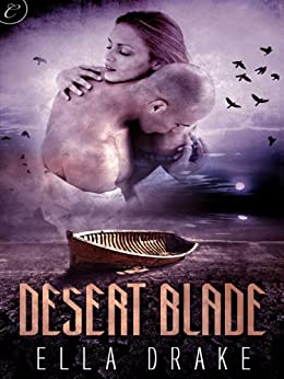 Desert Blade by [Drake, Ella]