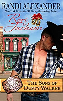 Rori and Jackson: The Sons of Dusty Walker by [Alexander, Randi]