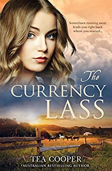 The Currency Lass by [Cooper, Tea]