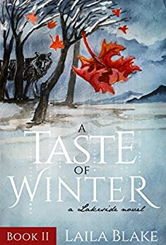 A Taste of Winter (Lakeside Book 2) by [Blake, Laila]