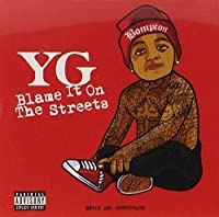 Blame It On The Streets [CD/DVD Combo][Explicit] by Yg