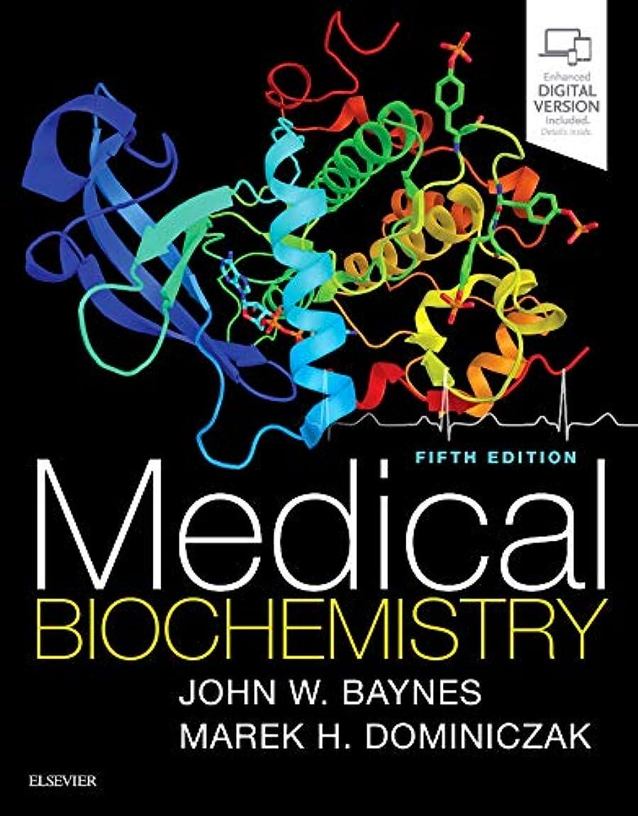近代化する愛されし者石化するMedical Biochemistry, 5e
