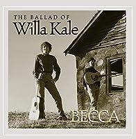 Ballad of Willa Kale