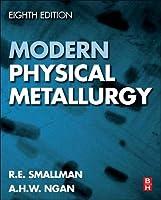 Modern Physical Metallurgy, Eighth Edition