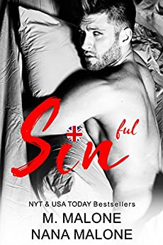 Sinful (The Sin Duet Book 3) by [Malone, M., Malone, Nana]