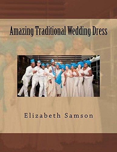 Amazing Traditional Wedding Dress (English Edition)