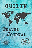 Guilin Travel Journal: Notebook 120 Pages 6x9 Inches - City Trip Vacation Planner Travel Diary Farewell Gift Holiday Planner