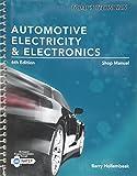 Automotive Electricity & Electronics - Shop Manual 6TH EDITION