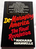 De-managing America: The final revolution