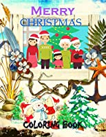 Merry Christmas Coloring Book: Fun Children's Christmas Gift or Present for Toddlers & Kids - Beautiful Pages to Color with Santa Claus, Reindeer, Snowmen & More! (coloring book for kids)