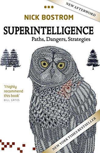 Download Superintelligence: Paths, Dangers, Strategies 0198739834