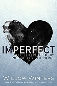 Imperfect: A Collection of Poetry (Sins and Secrets Series of Duets Book 0) by [Winters, Willow]