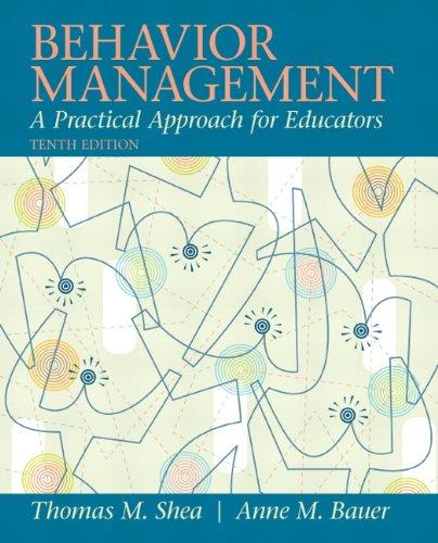 Download Behavior Management: A Practical Approach for Educators 0137085044